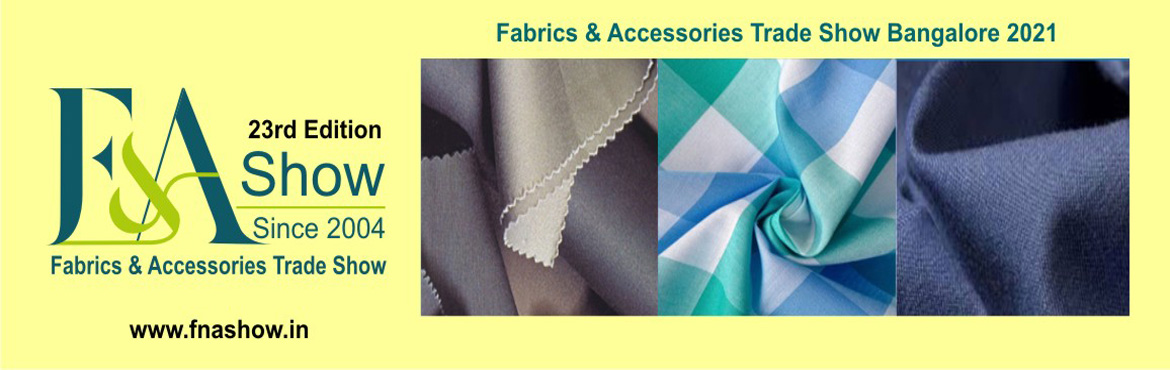 Book Online Tickets for FnA Show - Fabrics and Accessories Trade, NewDelhi. F&A Show - Fabrics and Accessories Trade Show now into its 23rd Edition The F&A Show has become a comprehensive and robust global platform that provides manufacturers and suppliers of fabrics, trims, embellishments and related services from I