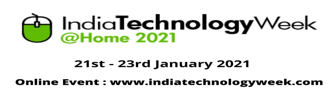 Book Online Tickets for India Technology Week@Home, . ITW@Homeis an 'Online Only' expo-cum-conference that aims to showcase the latest technologies, products, and best-practices, from across the globe, on a regular basis. It aims to provide an environment-friendly alternate to tr