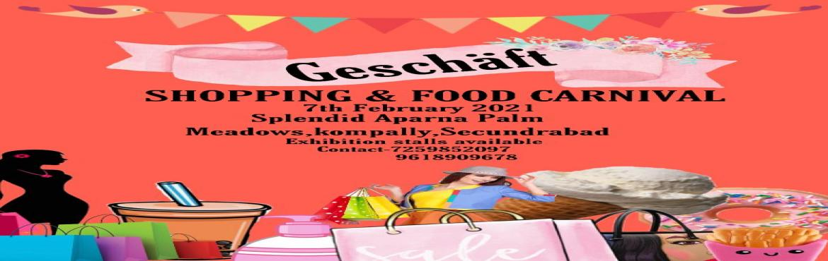 Book Online Tickets for Geschaft -Shopping and Food carnival | C, Hyderabad.