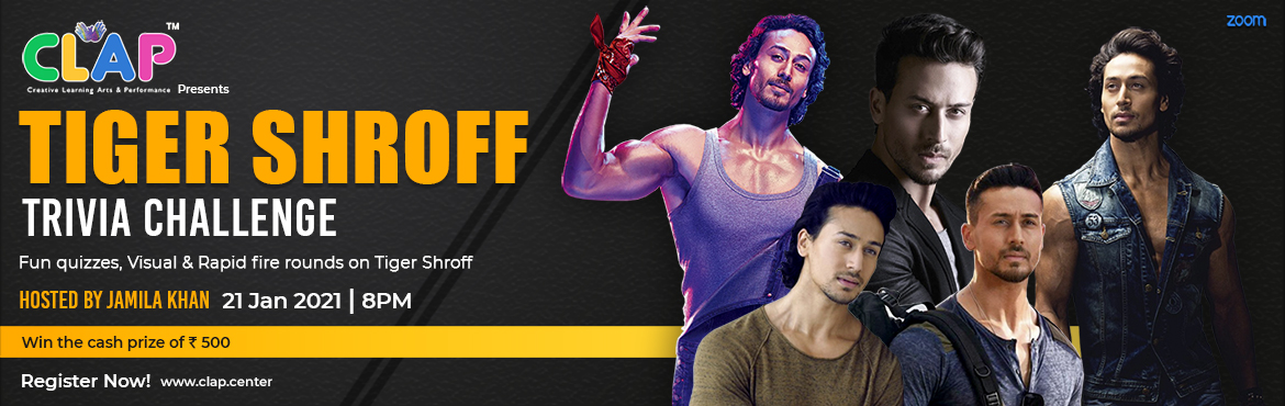 Book Online Tickets for CLAP presents Cinema Trivia Challenge Bo, Mumbai. Are you as energetic as Tiger Shroff? Is Tiger Shroff your inspiration for fitness and dance? What els do you love in Tiger Shroff? Plug into CLAP's Tiger Shroff Trivia Challenge; participate in Fun quizzes, Visual & Rapid-fire rounds on Ti
