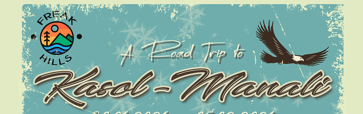 Book Online Tickets for A Road Trip to Kasol - Manali, Indore. Kick start 2021 with an adventurous 8 day Road trip from Indore to the white mountains of Kasol-Manali. First of its kind, a pure on road experience to North covering the roads along 6states via luxury AC Buses/travelers. We heartily invite you
