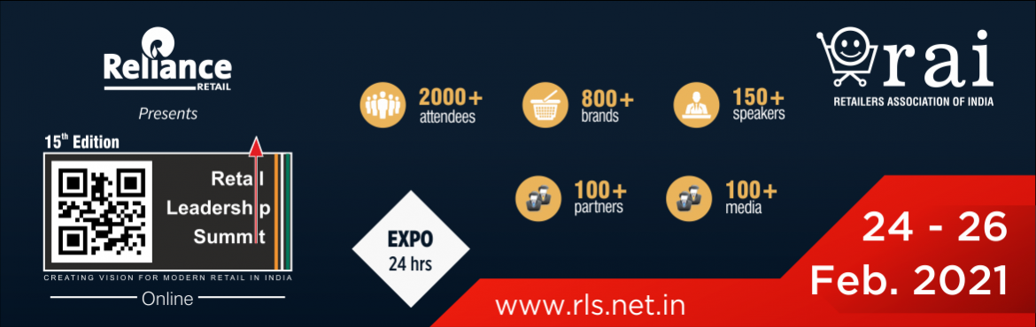 Book Online Tickets for Retail Leadership Summit 2021 Online, Virtual Ev. Retail Leadership Summit (RLS) is the biggest knowledge sharing platform organised by the industry, for the industry. It brings together all the stakeholders of retail for a common dialogue on the way forward.    Over the years, it has earn