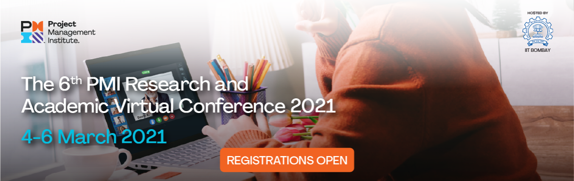 Book Online Tickets for PMI Research and Academic Virtual Confer, . The 2021 Project Management Institute - Research and Academic Conference (RAC) is the 6th in the series conducted by Project Management Institute (PMI), India Region, since 2011. The 2021- PMI-RAC is being hosted by Indian Institute of Technology Bom