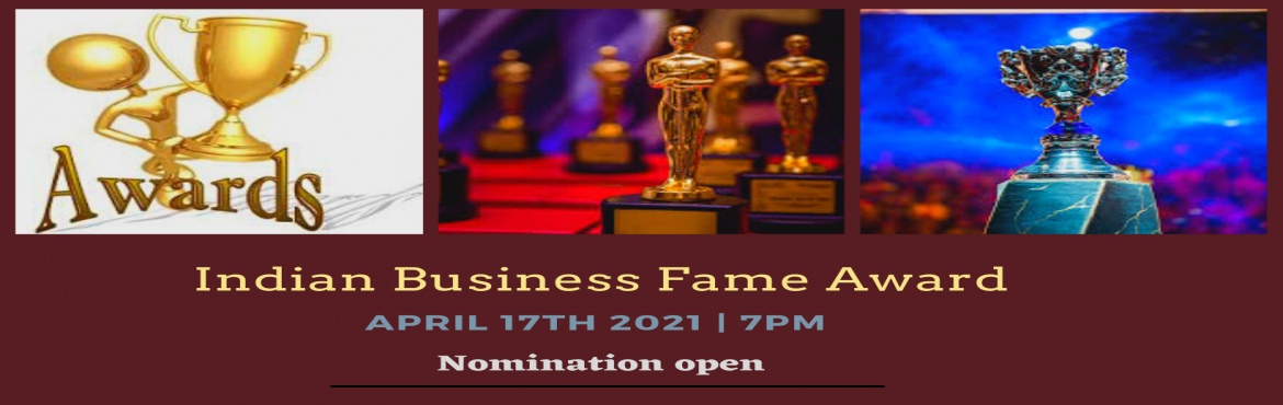 Book Online Tickets for Indian Business Fame Award , Hyderabad. Indian Business Fame Award is an event of gratitude to respect and motivate businesses, services and people who are creative behind today\'s outstanding Era. It is an attempt to Respect the Business Icon from a different area of work, service a