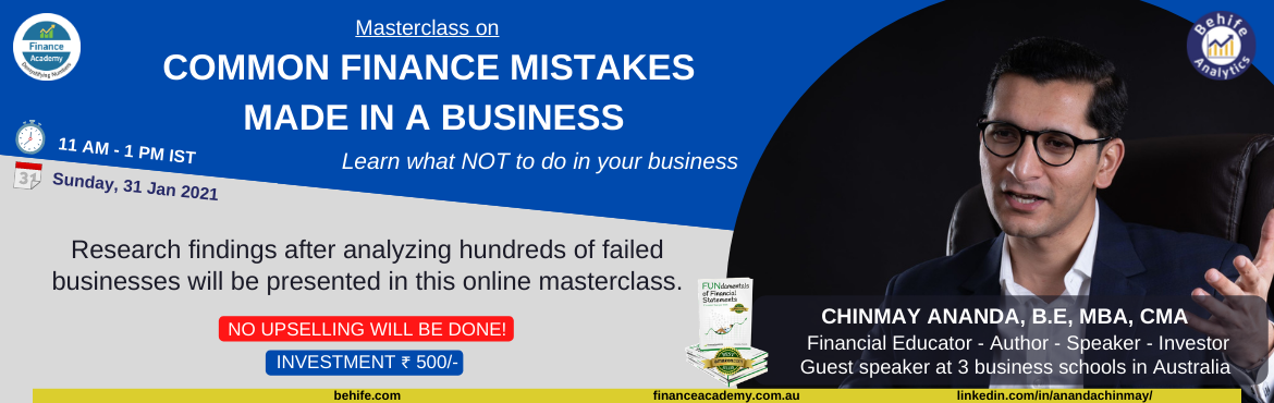 Book Online Tickets for Common Finance Mistakes made in a Busine, . After analyzing hundreds of failed businesses with Insolvency Practitioners and Liquidators, Chinmay discovered common finance mistakes that he believes could have been avoided by using common-sense that unfortunately isn\'t very common.  In this mas