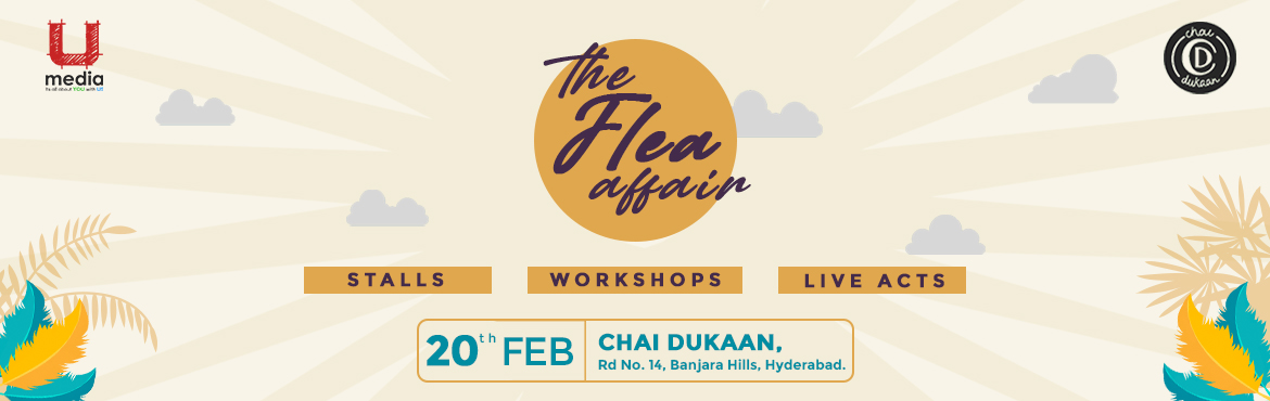 Book Online Tickets for The Flea Affair, Hyderabad. Get ready for a roller coaster weekend ride of quirky, funky, and lifestyle shopping, great food and drinks, live music, and lots of sassy vibes for a perfect weekend.
