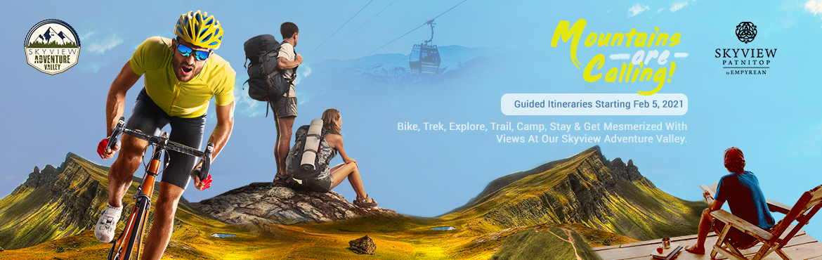 Book Online Tickets for Skyview Adventure Valley, Jammu. Hiking Trail Skyview Patnitop brings to you a one-stop destination for adventure activities and hospitality like never before in India at Skyview Adventure Valley!  Guests can look forward to hiking at our 2.5 km Skyview Leisure Trail, a scenic