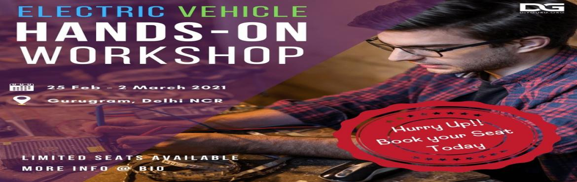 Book Online Tickets for Electric Vehicle Hands-On Workshop - Del, Gurugram. Electric Vehicle Hands-on Workshop Training Schedule Day 1: Introductions (Faculty and Students) and a brief outline of the workshop along with the introduction to L5 Commercial Vehicles. The second half, Physical inspection of the vehicle along with