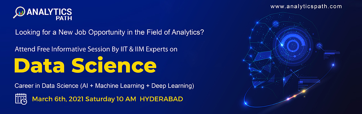 Book Online Tickets for Free Data Science Workshop on Saturday 6, Hyderabad. About The Event- The Indian analytics industry is evolving at large & India is a growing analytics hub. The analytics market share in the country is expected to get doubled by 2022 and there's a surge in the demand for skilled Data Science