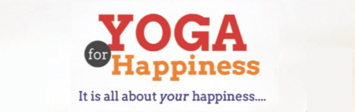 Book Online Tickets for YOGA FOR HAPPINESS - Workshop at ISKCON , Hyderabad. YES! You can harmonize your BODY, MIND & intellect with the SOUL and pursue the following practical aspects of LIFE !!!  SELF MANAGEMENT - The Key to Happiness   MANTRA YOGA - The Root of all Happiness   RELATIONSHIPS - The Foun