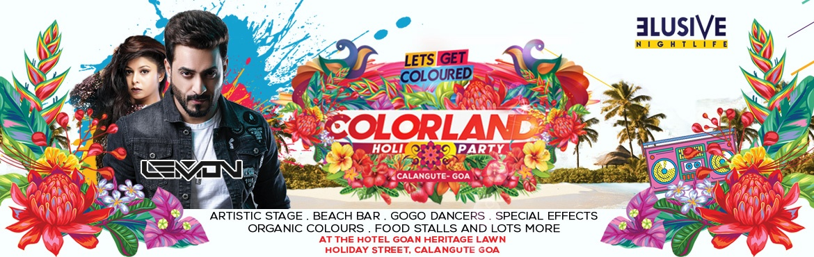 Book Online Tickets for Colorland Goa Holi 2021, Calangute. As things get normal, lets recolour the world. Join us at Goa\'s biggest, most loved and eagerly awaited Holi party \