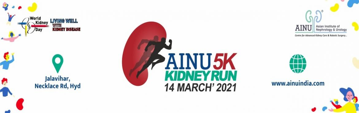 """Book Online Tickets for AINU 5K KIDNEY RUN - 14 MARCH 2021, Hyderabad. About Event:  The World Kidney Day Steering Committee has declared 2021 the year of """"Living Well with Kidney Disease"""". This has been done in order to both increase education and awareness about effective symptom management and patient emp"""