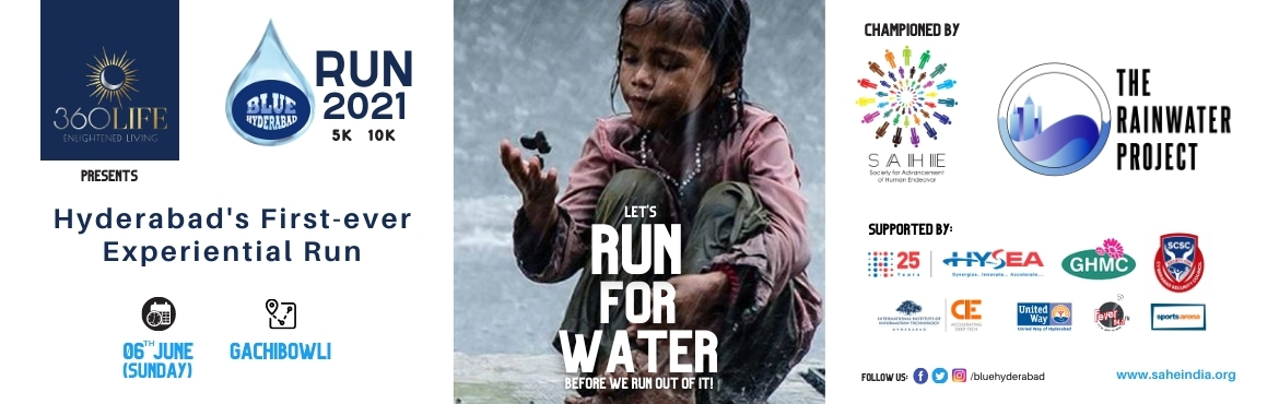 Book Online Tickets for BlueHyderabad Run, Hyderabad. The Rainwater Project in association with SAHE is conducting one a kind first experiential run as a fundraiser for water conservation efforts that are already initiated with support of local communities, government agencies, concerned citizens, relig