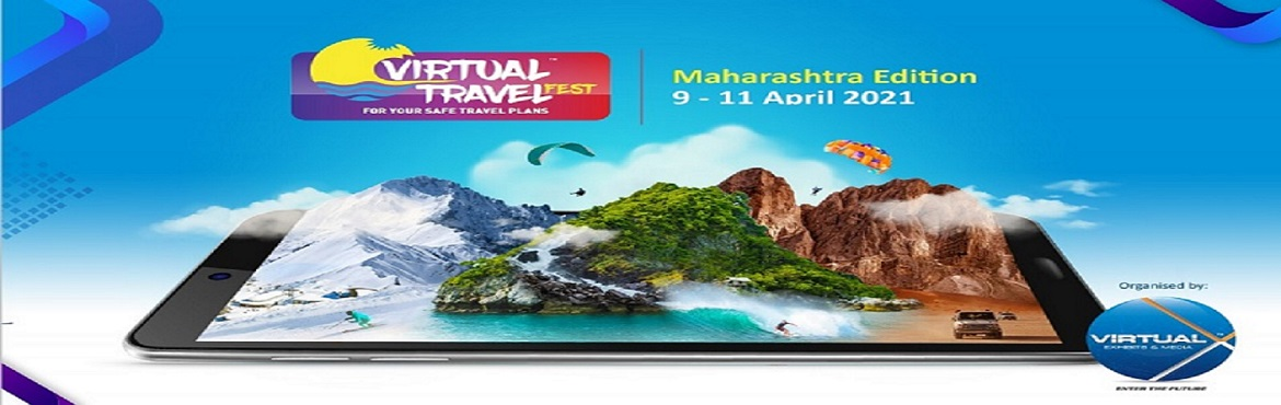 Book Online Tickets for VIRTUAL TRAVEL FEST 2021 - WESTERN INDIA, .   Are you a Exhibitor and looking for stall booking, then reach out to us at +91 88406 87689   Virtual Travel Fest, organised by VirtualX Exhibits & Media, is first of it's kind virtual travel show exclusively for Travel frat
