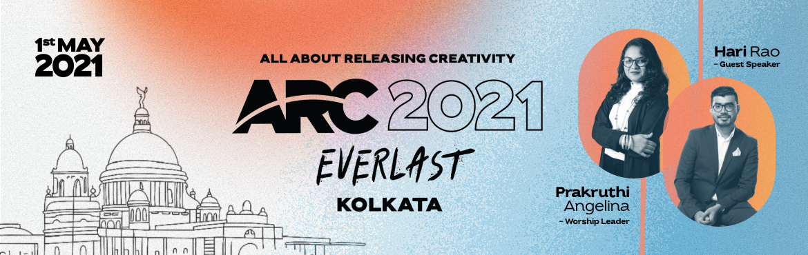 Book Online Tickets for ARC 2021 | Everlast, Kolkata. HopeUC\'s ARC Conference 2021 - Everlast aims to help discover and grow innate creativity through multiple breakout sessions, small creative interventions throughout the day as well as activities to get our creative juices flowing. We aim to inspire
