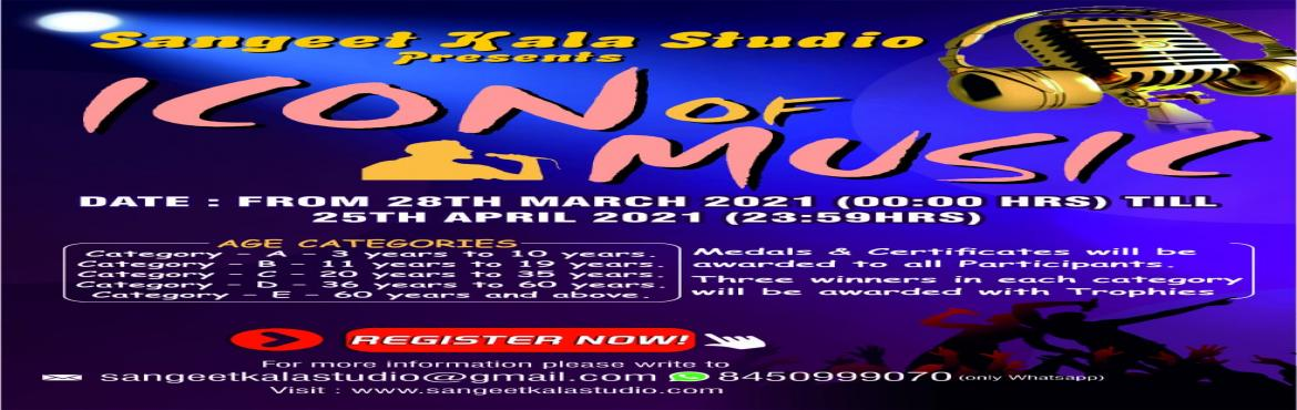 Book Online Tickets for Online Singing Competition-Icon Of Music, . Sangeet Kala Studio presents Online Singing competition- \
