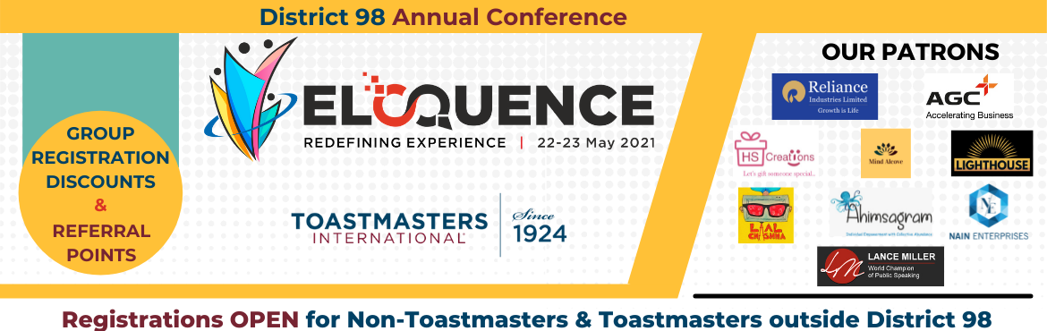 Book Online Tickets for Eloquence 2021 , . ABOUT ELOQUENCE The big, bold and beautiful annual conference of District 98, Toastmasters International is here! To redefine your experience in the virtual world, Eloquence 2021 offers the opportunity to create your identity, participate in fun-fill