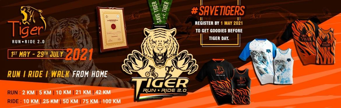 Book Online Tickets for Tiger Run - Ride 2.0, . Tiger Run - Ride 2.0 Join the virtual run to spread awareness for saving tigers. Come forward to raise our voices for protecting the natural habitats of tigers and raise public awareness and support for tiger conservation issues on International Tige