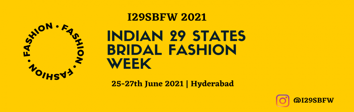 Book Online Tickets for Indian29 states Bridal Fashion Week, Hyderabad. I29SBFW 2021 is the city\'s premier Bridal Fashion Events organized by KRD Events. The Fashion Event highlights the essence of Indian states Bridal culture and aesthetics on the runway through a series of fashion shows, events in the fashion industry