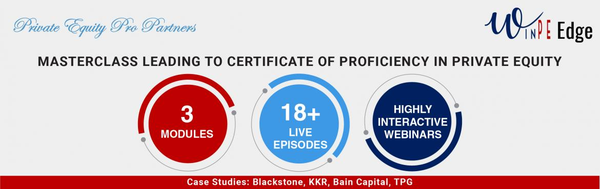 Book Online Tickets for Online Masterclass: Excellence in Privat, . A masterclass of 18 webinars specially created to help participants understand the exciting and rapidly growing asset class of private equity, buyout and venture capital investing across the full lifecycle from fund formation to making investme