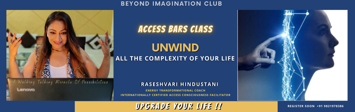 Book Online Tickets for Life Changing Workshop On Access Bars, . LIFE CHANGING WORKSHOP ON ACCESS BARS  Would you like to clear any limitations relating to healing, body, control, awareness, creativity, hopes and dreams, sadness and joy, power, ageing, sex and money? Having your Bars run can have many profou