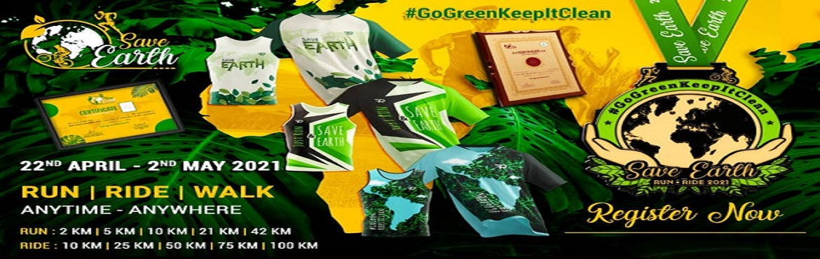 Book Online Tickets for Save Earth Run - Ride 2021, .  Save Earth Run Ride Walk 2021 Join this virtual run on#WorldEarthDayaimed at increasing awareness towards restoring mother earth. Stop exploiting earth\'s resources to create a balance. Let\'s do our bit to make the earth suitable