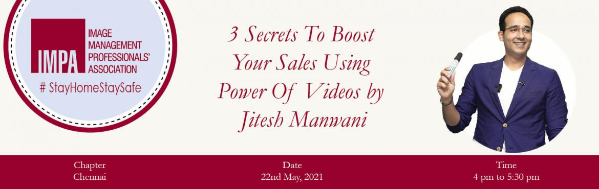 Book Online Tickets for 3 Secrets To Boost Your Sales Using  Pow, . About the Speaker Jitesh Manwani started training in the year 2010. He is a Video Sales Specialist who has helped many businesses to grow in a few months; he helps thousands of entrepreneurs every month through his online sessions and videos. He is a
