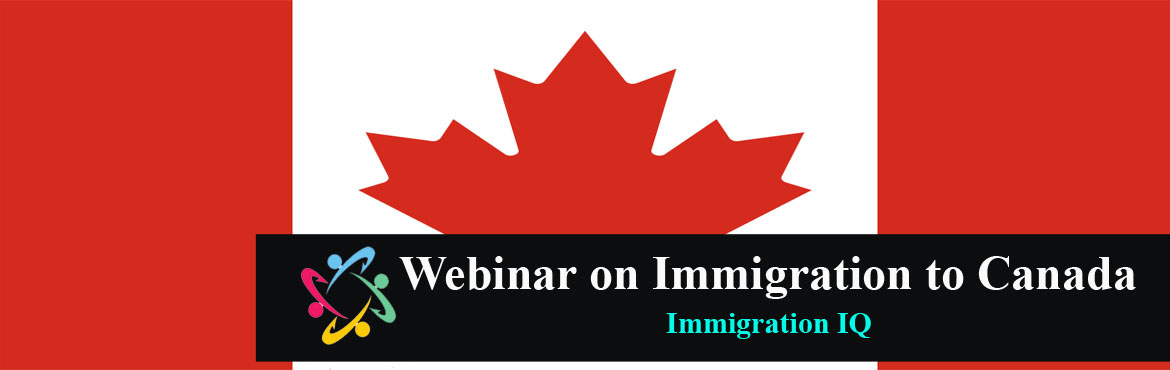 Book Online Tickets for Webinar on Immigration to Canada , . All You Need to Know About Immigration to Canada We are dedicated to providing potential migrants with up-to-date information on Canadian Immigration Join our Canada Immigration Webinar on June 25th, 2021 at 9:00 PM IST  Know the process of Canada Im
