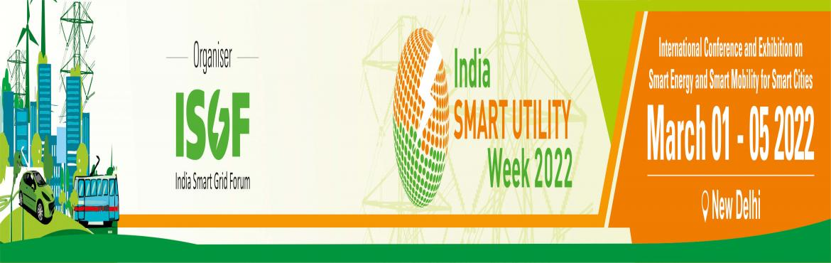Book Online Tickets for India Smart Utility Week (ISUW) 2022, New Delhi.  ISUW 2022 has been scheduled from 01 – 05 March 2022, an International Conference and Exhibition on Smart Energy and Mobility for Smarter Cities. The Exhibition Booths at ISUW 2022 will offer never before experience to exhibitors and vis