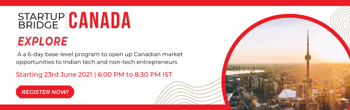 Book Online Tickets for Startup Bridge Canada   Explore, . The inaugural cohort ofStartup Bridge   Canadahas been a massive success - with 3 of our cohort members successfully launching their North American business by incorporating in Canada. Working closely with the Founders, and identifying fu