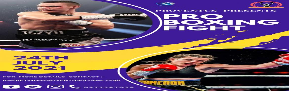 Book Online Tickets for Pro Boxing Fight Night 2021, Mumbai.  About Pro Boxing Fight Night 2021 Proventus Consulting has done many past events and years of preparation into building and maintaining a brand rather than just another fight card. Our formula consists of attention to detail and providing the