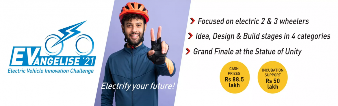 Book Online Tickets for EVangelise, Ahmedabad.  EVangelise is a one-of-its-kind Electric Vehicle Innovation Challenge that will bring together innovators, institutions, state and central government bodies. It will consist of an annual challenge, with the inaugural edition being kicked