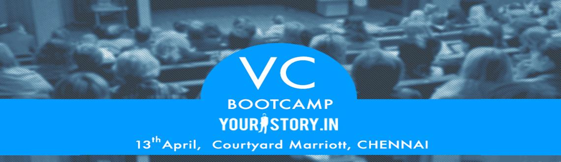 VC Bootcamp in Chennai by YourStory.in