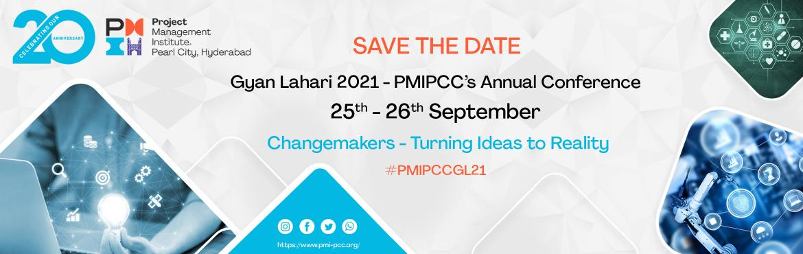 Book Online Tickets for Gyan Lahari 2021, . Project Management Institute Pearl City Chapter (PMIPCC),Hyderabad will be hosting's Gyan Lahari 2021, its annual regional conference. Last few years Gyan Lahari saw an amazing response from Project Management practitioners across diverse