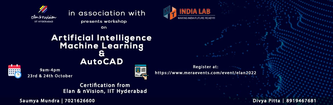 Book Online Tickets for ELAN AND NVISION, IIT HYDERABAD TECHNICA, .  Elan & nVision IITHyderabad are back with another round of its Technical workshops. We have conducted some of the biggest tests and events in South India, amassing over ONE LAKH fests and events participant and over 40K participants