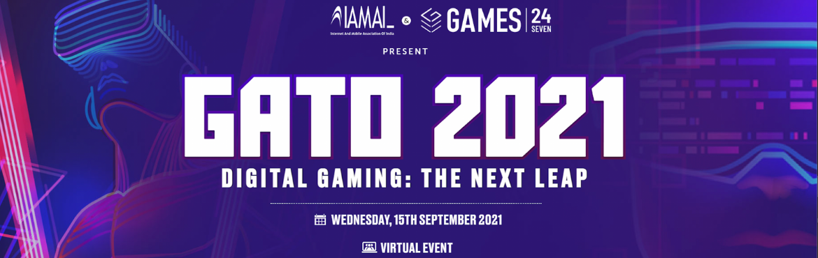 Book Online Tickets for GATO 2021 , . The Internet and Mobile Association of India (IAMAI)and Games 24*7 are very excited to announce GATO 2021, the annual conference on Gaming. In a virtual avatar, the theme of this year's conference isDigital Gaming: The Next LeapScheduled