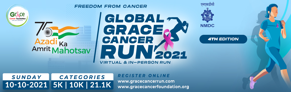Book Online Tickets for Global Grace Cancer Run 2021, . Dear Runners, We take immense pleasure in announcing the launch of registrations for the Fourth Edition of Global Grace Cancer Run 2021. Our fight against cancer began in 2013, with the establishment of Grace Cancer Foundation. The initiation of the
