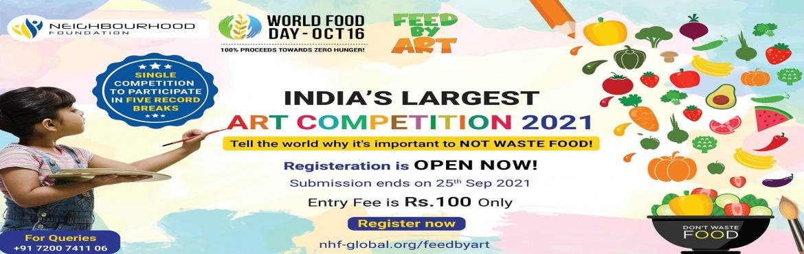 Book Online Tickets for Feed by art - Largest online art competi, . About the Competition Feed by Art competition is aiming tofeed thousands of homeless people and animals. What better way to impart that value than ourDelicious Drawing Competitionwhere they do it themselves and give us all a lesson