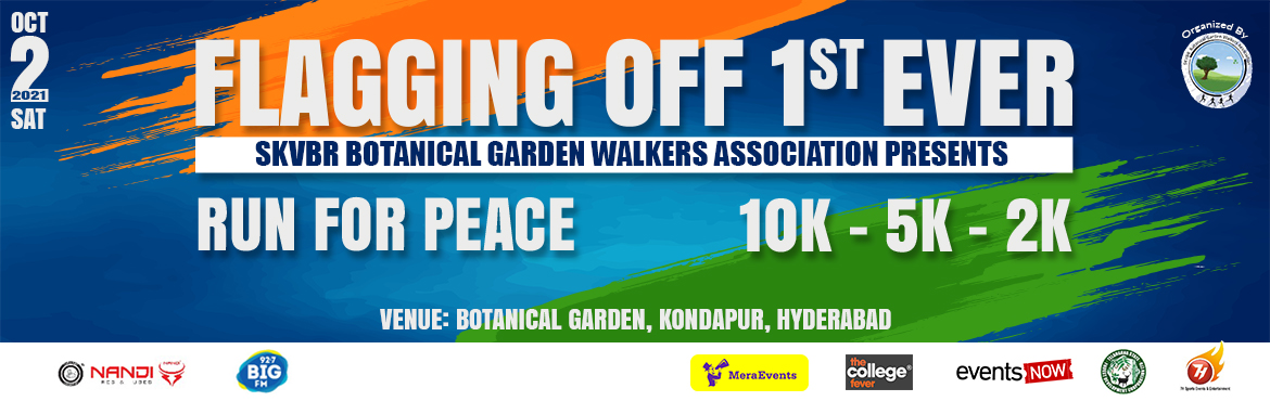 Book Online Tickets for Run For Peace 2021, Hyderabad. Run for Peace Objective:  Man is losing enormously in personal life with the perpetual thoughts of achieving what he desires.He is repenting after achieving his goals by realising what he lost during the course.This is the every modern man\'s anguish