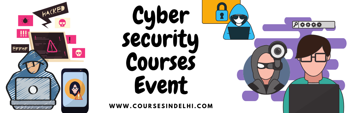 Book Online Tickets for Top 3 Institute For Cyber Security and E, New Delhi. Top 3 Institute For Cyber Security and Ethical Hacking Course In Delhi coursesindelhi.com Is The best Place To get skilled with latest in demand Courses and Training. Coursesindelhi Cyber Security Offers You Top 3 Institute For Cyber Security I