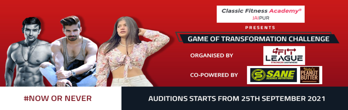 Book Online Tickets for Game of Transformation Challenge, . What if we told you, you can be your best self?Fitleague brings to you #GameOfTransformation Challenge Don\'t miss the chance to WIN Rs. 1 Lakh. Take part in Online GOT Challenge. Register From Anywhere Today!! Auditions starts from 25th Septem