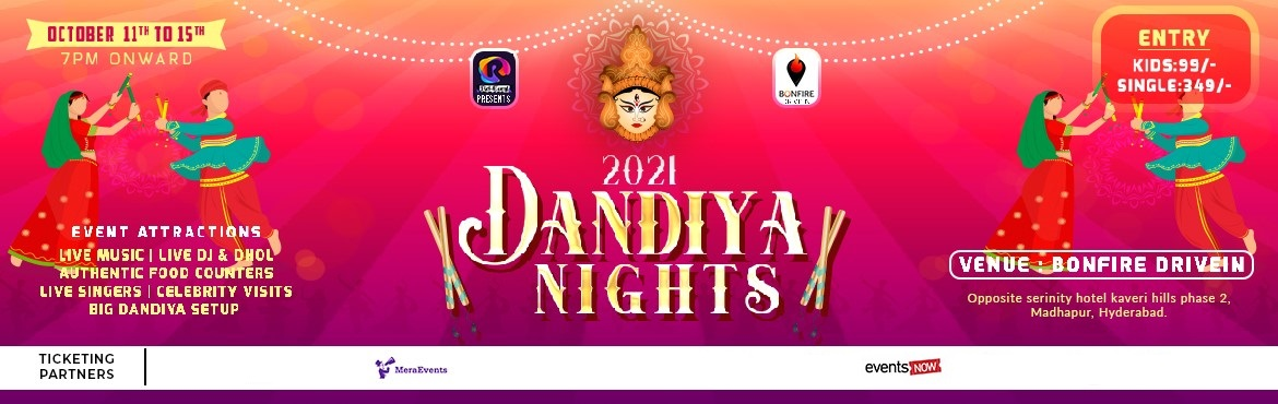 Book Online Tickets for Dandiya Nights 2021 at Bonfire DriveIn, Hyderabad. Dandiya Nights-2021Rel-Event presents you An absolute fun-filled Dandiya celebration at BonFire Drive-in Madhapur from October 11th to October 15th,2021. Hyderabad is now ready to witness the most-awaited and smashing event of Dandiya Nights with the