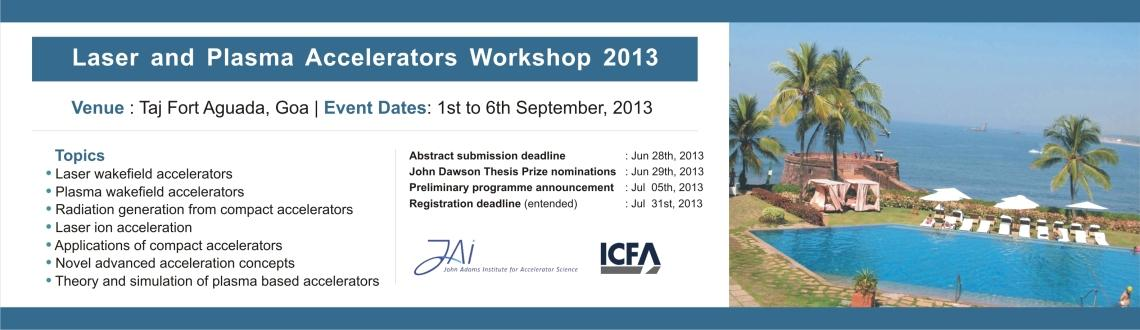 Laser and Plasma Accelerators Workshop 2013