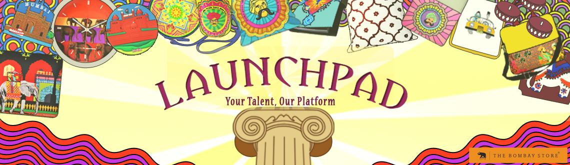 Book Online Tickets for Launchpad for Upcoming Designers & Brand, Mumbai. LAUNCHPAD