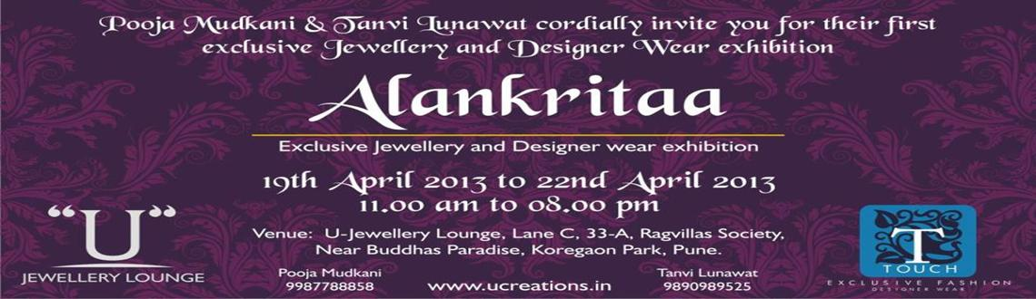 Book Online Tickets for Alankritaa Jewellery & Designer Wear Exh, Pune. Pooja Mudkani and Tanvi Lunawat, Cordially invite you for their first Exclusive Jewelry and Designer Wear exhibition @ U Jewelary Lounge