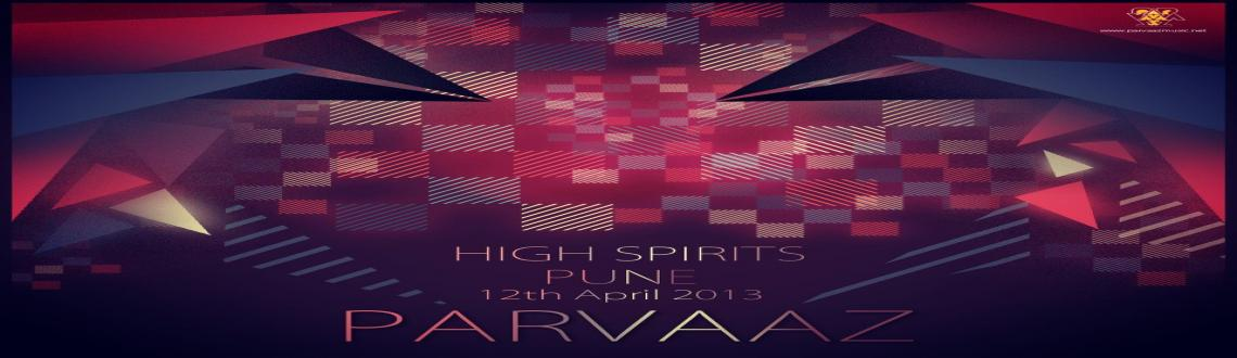 Book Online Tickets for Parvaaz live @ High Spirits, Pune on 12t, Pune.  