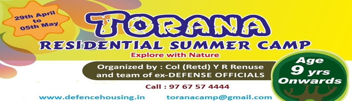 Book Online Tickets for Torana Residential Summer Camp, Pune.  Explore with Nature  Age: 9 yrs & onwards  Organized by: Defense officials  Enjoy & learn this summer with Nature  •Enjoy Rural Life & Stay Away •Night fire / Dance/ Games •Study  / Concentration techniques &bull