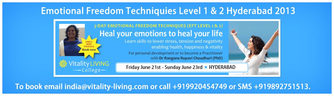 Book Online Tickets for EFT (EMOTIONAL FREEDOM TECHNIQUES) Level, Hyderabad. EFT (EMOTIONAL FREEDOM TECHNIQUES) Level 1 & 2 with Dr Rangana Rupavi Choudhuri 