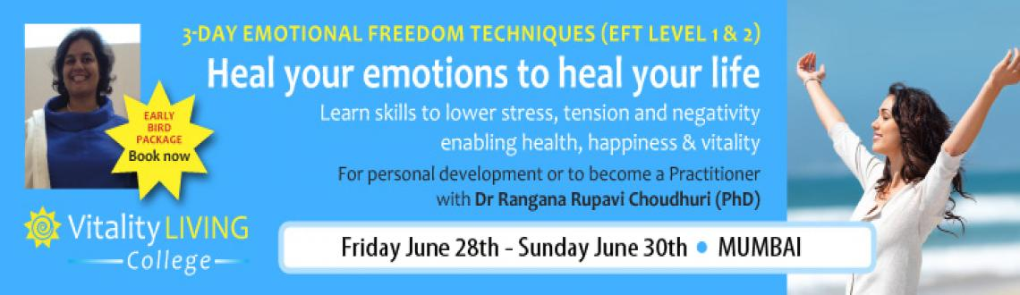 Book Online Tickets for EFT (EMOTIONAL FREEDOM TECHNIQUES) Level, Mumbai. EFT (EMOTIONAL FREEDOM TECHNIQUES) Level 1 & 2 with Dr Rangana Rupavi Choudhuri, Mumbai