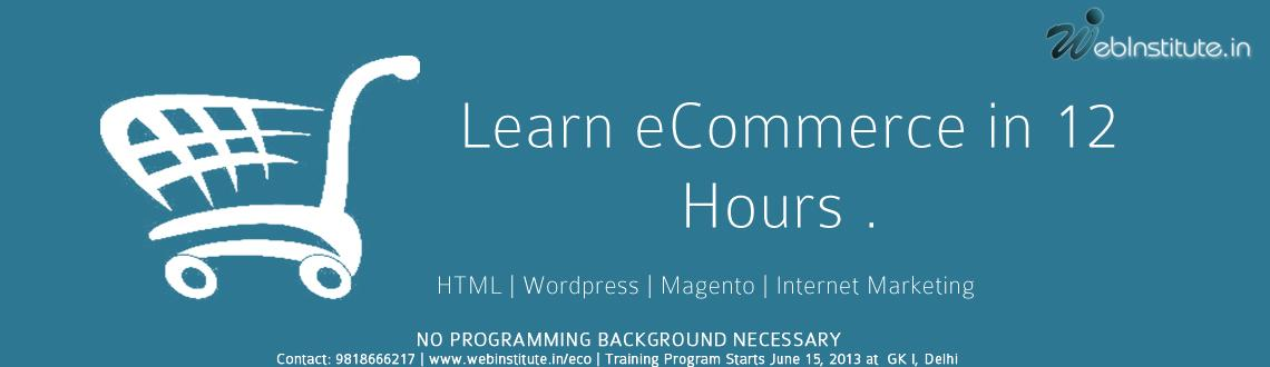 Book Online Tickets for Learn eCommerce and Website Development , NewDelhi.           Do you want to start your own eCommerce shop? Then this is the course for a person like you.  Webinstitute.inhappy to inform you that we will be conducting our first 2 day ecommerce web development program at Central
